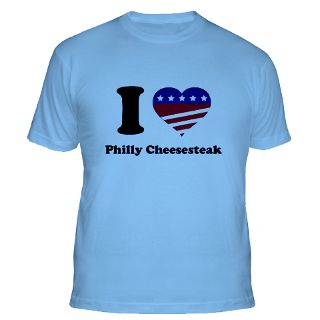 Love Philly Cheesesteak T Shirts  I Love Philly Cheesesteak Shirts