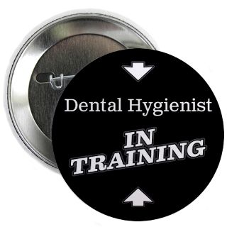 Dental Hygienist In Training Gifts & Merchandise  Dental Hygienist In