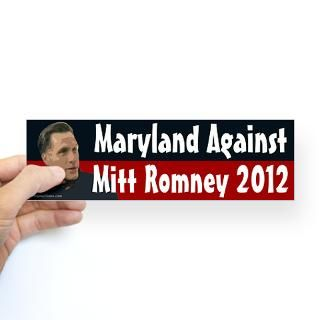 Maryland Against Mitt Romney 2012 bumper sticker