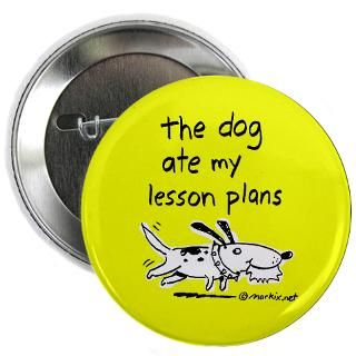 Gifts  Buttons  dog ate my lesson plans    2.25 Button