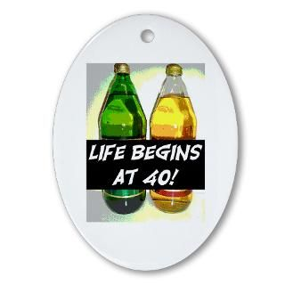 LIFE BEGINS AT 40 #3 Oval Ornament for $12.50