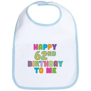 Happy 62Nd Birthday Baby Bibs  Buy Happy 62Nd Birthday Baby Bibs