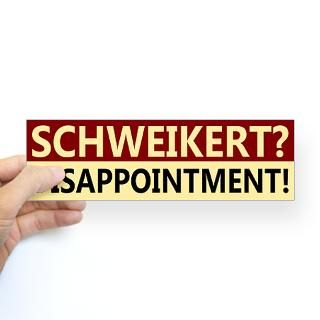 schweikert disappointment bumper sticker $ 4 65