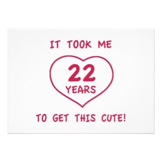 Funny quotes about 22nd birthdays