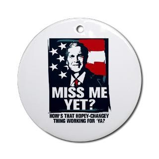 GEORGE BUSH MISS ME YET   HOPEY CHANGEY Ornament ( for $12.50