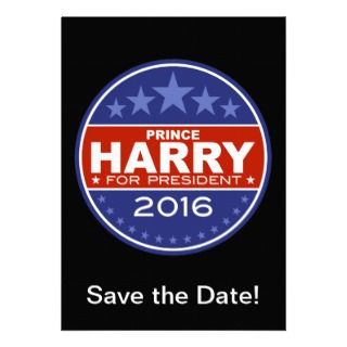 Prince Harry for President 2016 Invitations