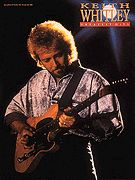 Keith Whitley Greatest Hits Sheet Music Song Book