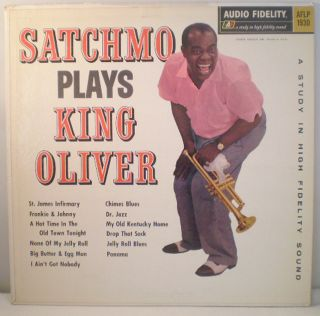 Louis Armstrong Satchmo Plays King Oliver Audio Fidelity LP