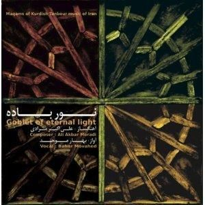 CENT CD: Bahar Movahed Goblet of Eternal Light Ali Akbar Moradi