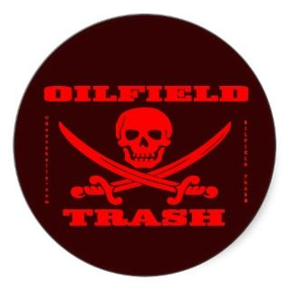 Oil Field Trash Hard Hat Sticker,Oil,Gas,Oilman