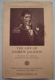 The Life of Andrew Jackson by John Eaton and John Reid 1974 HC