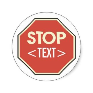 Customize STOP sign Design, Sticker