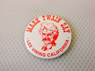 Mark Twain Day Lee Vining CA Pin Button Vintage