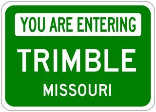 Trimble Missouri You Are Entering Aluminum City Sign