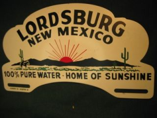 License Plate Tag Topper Lordsburg New Mexico Unused Nearr Mint