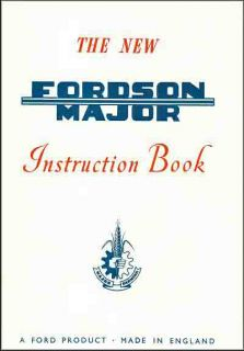 Complete New Fordson Major Tractors Instruction Manual