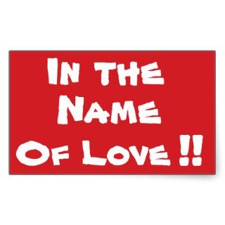 STOP In the Name of Love Stop Sign Sticker