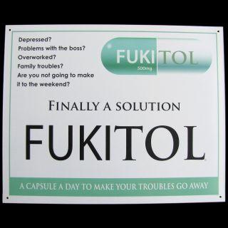 FUKITOL Prescription Drug Medicine Funny Work Sign Doctors Office