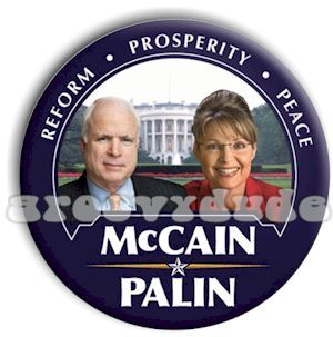 John McCain Sarah Palin 2008 Pin Button White House President