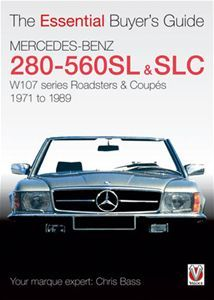 Essential Buyers Guide Mercedes Benz 280 560SL SLC W107 Roadster