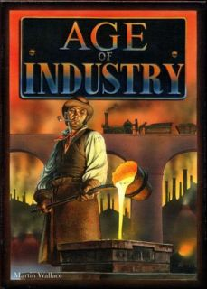 Age of Industry A Board Strategy Game by Martin Wallace