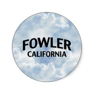 Fowler California Stickers