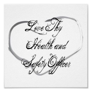 Love Thy Health and Safety Officer. Get this fun design featuring your