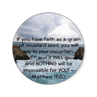 Matthew 17:20 Motivational Bible Quote Round Stickers