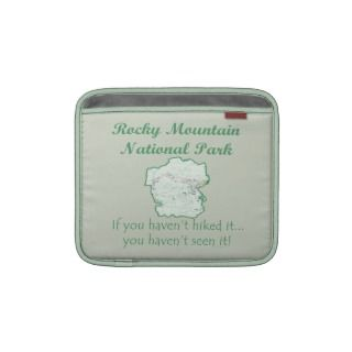 If You Havent Hiked Rocky Mountain National Park iPad Sleeve