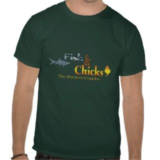Fish and Chicks Funny Fishing T Shirt