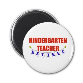 Your time working as a kindergarten teacher is through. Youre going