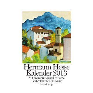 Kalender 2013 Mit 13 Aquarellen sowie Gedichten über die Natur