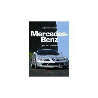 Mercedes Benz Typen und Geschichte Jürgen Lewandowski