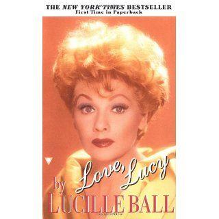 Love, Lucy Lucille Ball Englische Bücher
