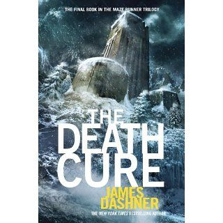 The Death Cure (Maze Runner Series #3) The Maze Runner Trilogy, Book
