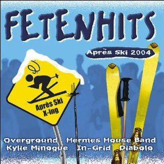 Fetenhits Apres Ski 2004 Musik