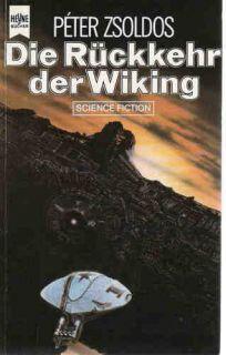Wiking Trilogie, Bd.1 Die Rückkehr der Wiking Peter