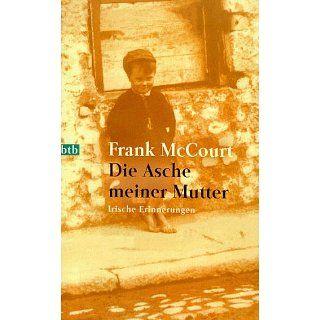 Die Asche meiner Mutter Irische Erinnerungen Frank