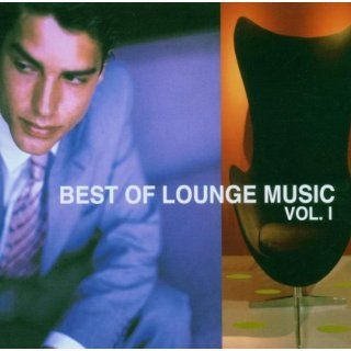 Best of Lounge Music Vol.1: Musik