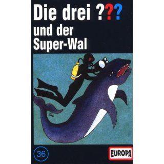 Die drei Fragezeichen   Folge 36 und der Super Wal [Musikkassette