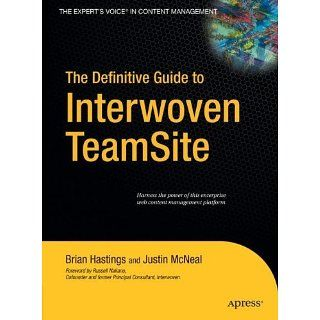 The Definitive Guide to Interwoven TeamSite (Definitive Guides) eBook
