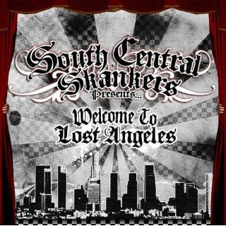 Welcome To Lost Angeles South Central Skankers