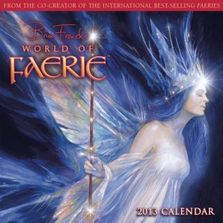 World of Faerie, Brian Frouds    2013 12 Month Calendar Calendars