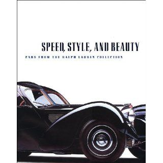 Speed, Style, and Beauty Cars from the Ralph Lauren Collection