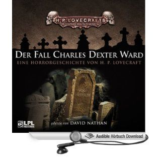Der Fall Charles Dexter Ward (Hörbuch Download) H. P