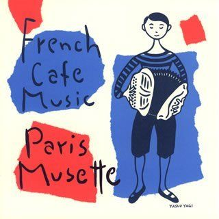 French Cafe Music Paris Musett Musik