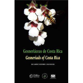 Gesneriáceas de Costa Rica / Gesneriads of Costa Rica