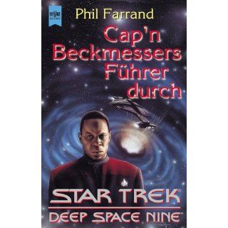 Capn Beckmessers Führer durch Star Trek Deep Space Nine. Star  Trek