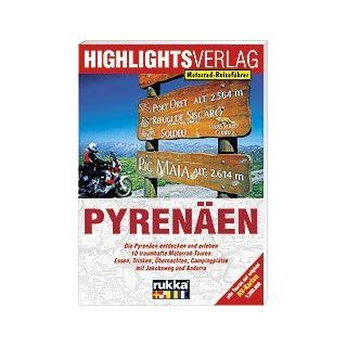 Lust auf Pyrenäen Motorradtouren zwischen Atlantik und Mittelmeer