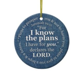 Jeremiah 2911 I Know the Plans Bible Verse Denim Ornament